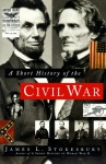 A Short History of the Civil War - James L. Stokesbury
