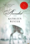 Annabel - Kathleen Winter