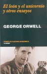El Leon y el Unicornio: Y Otros Ensayos = The Lion and the Unicorn - Miguel Martinez-Lage, George Orwell