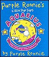 Purple Ronnie's Little Star Signs: Aquarious - Giles Andreae
