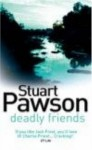 Deadly Friends - Stuart Pawson