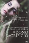 Il dono e il sacrificio - Jacqueline Carey