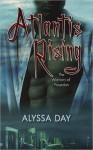 Atlantis Rising - Alyssa Day