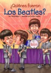 ¿Quiénes fueron los Beatles? (Who Was...?) (Spanish Edition) - Geoff Edgers, Jeremy Tugeau, Nancy Harrison