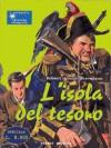 L'isola del tesoro - Robert Louis Stevenson, Rossana Guarnieri