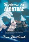 Return to Alcatraz - Tina Westbrook