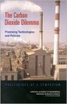 The Carbon Dioxide Dilemma: Promising Technologies and Policies - National Academy of Engineering, National Research Council