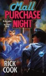 Mall Purchase Night - Rick Cook