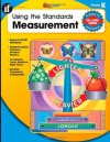 Using the Standards: Measurement, Grade K - School Specialty Publishing