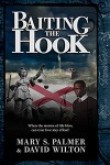 Baiting the Hook - Mary S. Palmer, David Wilton