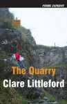 The Quarry - Clare Littleford