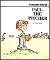 Paul the Pitcher - Paul Sharp, Robert L. Hillerich