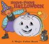 A Magic Color Book: Hocus-Pocus Halloween - Justine Korman Fontes, Dana Regan