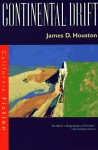 Continental Drift - James D. Houston