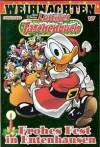 Frohes Fest in Entenhausen (Lustiges Taschenbuch Weihnachten Sonderband, #17) - Walt Disney Company