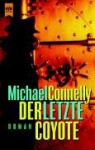 The Last Coyote (Harry Bosch Series #4) - Michael Connelly