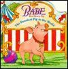 Babe: The Funniest Pig in the World (Pictureback(R)) - Dennis Hockerman