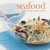 Seafood: Snacks, Salads, Soups And More - Oriental Institute