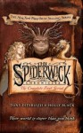The Spiderwick Chronicles: the First Complete Serial (The Spiderwick Chronicles, #1-5) - Holly Black, Tony DiTerlizzi