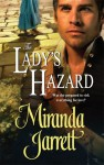 The Lady's Hazard - Miranda Jarrett