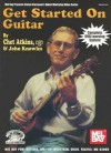 Get Started on Guitar [With DVD] - Chet Atkins, John Knowles