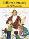 Children's Prayers for All Occasions - Lawrence G. Lovasik