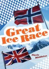 Great Ice Race - Haydn Middleton