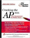 Cracking the AP U.S. Government and Politics, 2002-2003 Edition (College Test Prep) - Tom Meltzer