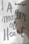 A Matter of Heart - Heather Lyons