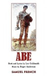 Abe: A New Musical - Lee Goldsmith, Roger Anderson