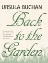 Back to the Garden - Ursula Buchan