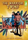 The Warrior Twins: A Navajo Hero Myth - Anita Yasuda, Mark Pennington
