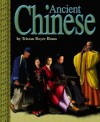 Ancient Chinese - Tristan Boyer Binns, Mike Taylor