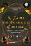 A Caixa em Forma de Coração - Joe Hill, Isabel Alves
