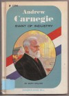 Andrew Carnegie: Giant of Industry (Americans All) - Mary Malone, Marvin Besunder