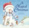 A Magical Christmas - Claire Freedman, Gail Yerrill