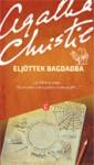 Eljöttek Bagdadba - Miklós Barna, Agatha Christie