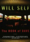 The Book of Dave - Will Self