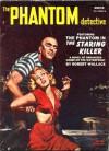 The Phantom Detective - The Staring Killer - Winter, 1953 58/2 - Robert Wallace