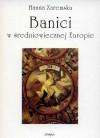 Banici w średniowiecznej Europie - Hanna Zaremska
