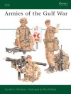 Armies of the Gulf War - Gordon L. Rottman, Ronald B. Volstad