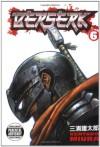 Berserk, Vol. 6 - Kentaro Miura, Jason DeAngelis