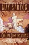 Crucial Conversations - May Sarton