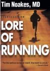 Lore of Running - Tim Noakes