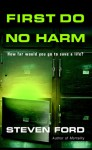 First Do No Harm - Steven Ford