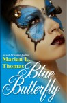 Blue Butterfly - Marian L. Thomas