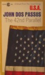 The 42nd Parallel - John Dos Passos
