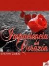 Impaciencia Del Corazón - Stefan Zweig, Jmg