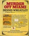 Murder Off Miami (Crime Dossier, #1) - Dennis Wheatley