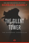 The Silent Tower - Barbara Hambly